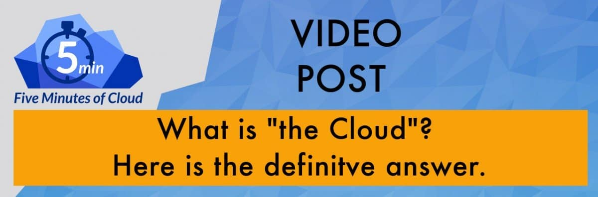 What is Cloud. The US NIST Cloud Model Explained