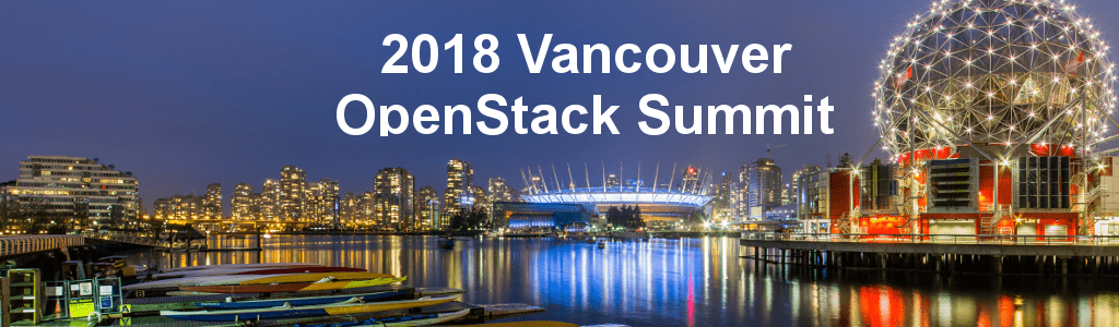 2018 Vancouver OpenStack Summit